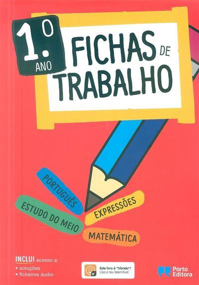 Fichas de trabalho, 1º ano (José Sousa Batista)