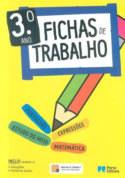 Fichas de trabalho, 3º ano (José Sousa Batista)