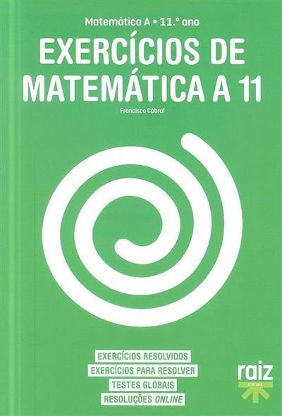 Exercícios de matemática A (Francisco Cabral)