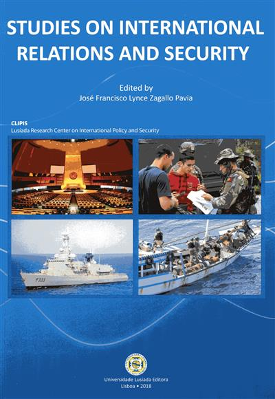 Studies on international relations and security (ed. José Francisco Lynce Zagallo Paiva)