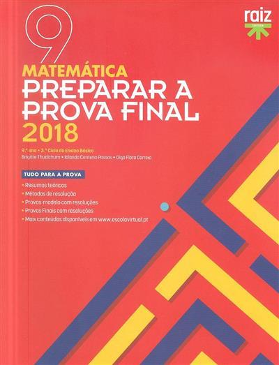 Preparar a prova final 2018 (Brigitte Thudichum, Iolanda Centeno Passos, Olga Flora Correia)