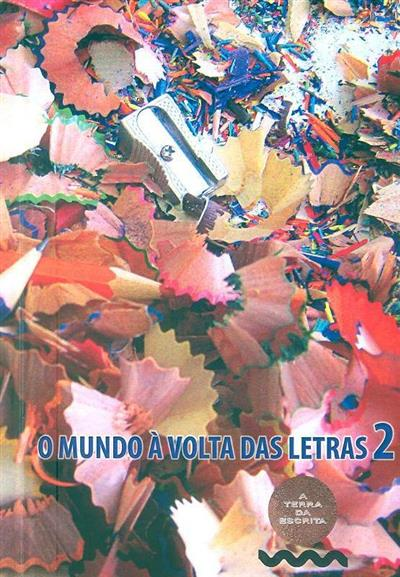 O mundo à volta das letras 2 (coord. Américo Rodrigues)