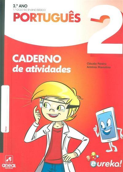 Caderno de atividades Eureka! (Cláudia Pereira, António Marcelino)