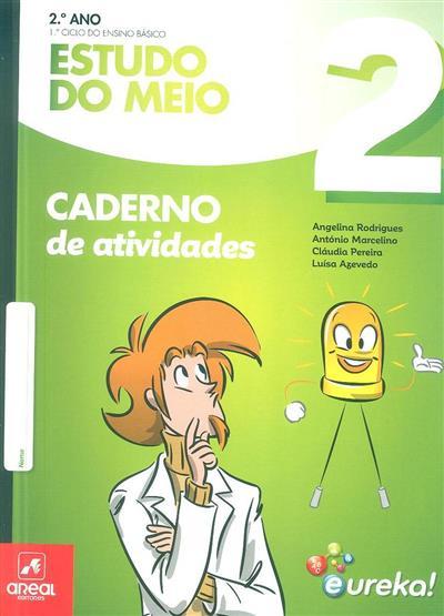 Caderno de atividades Eureka! (Angelina Rodrigues... [et al.])