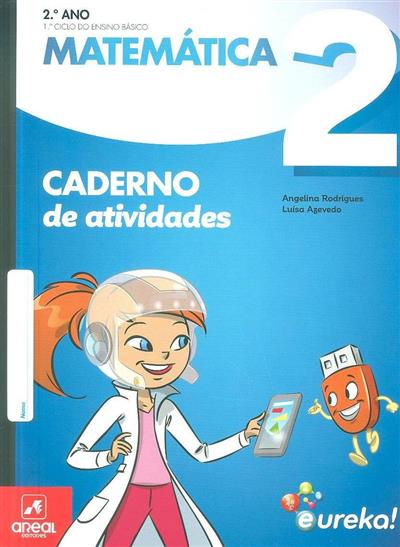 Caderno de atividades Eureka! (Angelina Rodrigues, Luísa Azevedo)