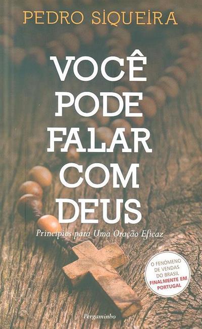 Você pode falar com Deus (Pedro Siqueira)