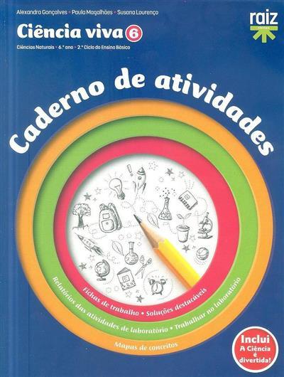 Ciência viva 6 (Alexandra Gonçalves, Paula Magalhães, Susana Lourenço)
