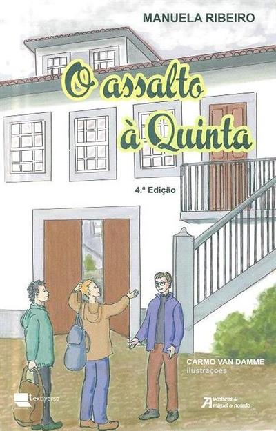 O assalto à quinta (Manuela Ribeiro)