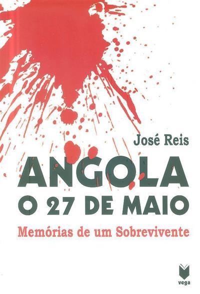 Angola, o 27 de maio (José Reis)