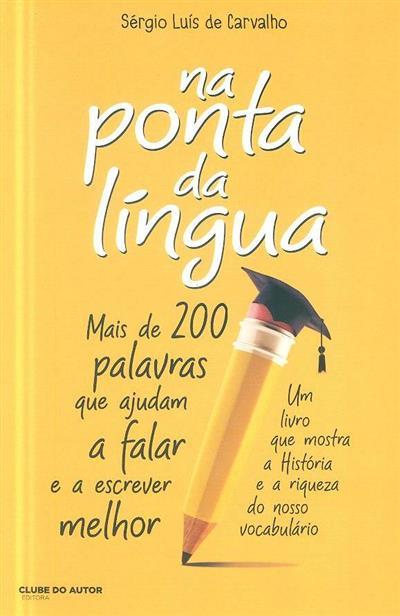 Na ponta da língua (Sérgio Luís de Carvalho)