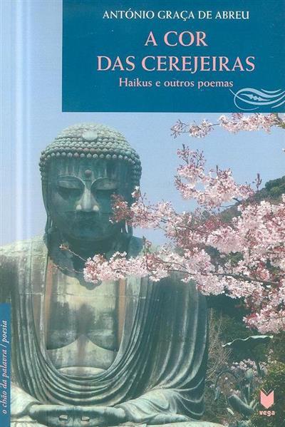 A cor das cerejeiras (António Graça de Abreu)