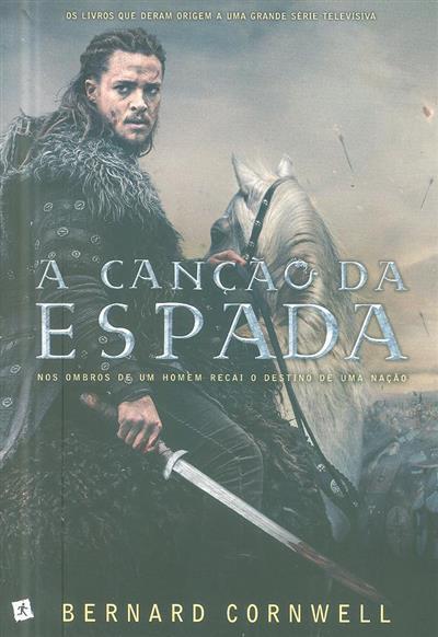 A canção da espada (Bernard Cornwell)