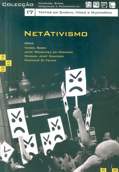 Netativismo (org. Isabel Babo... [et al.])