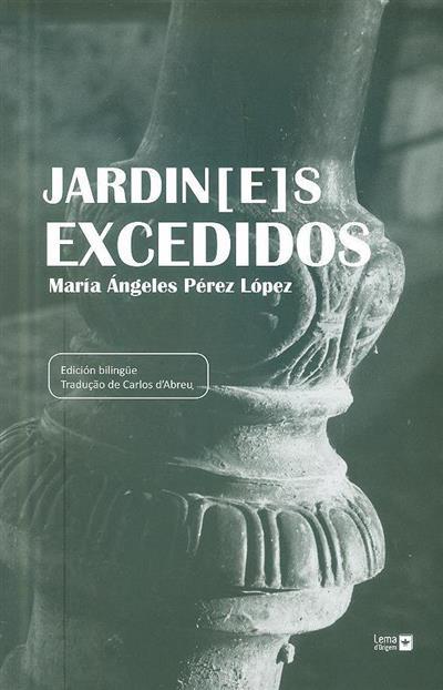 Jardin[e]s excedidos (María Ángeles Pérez López)