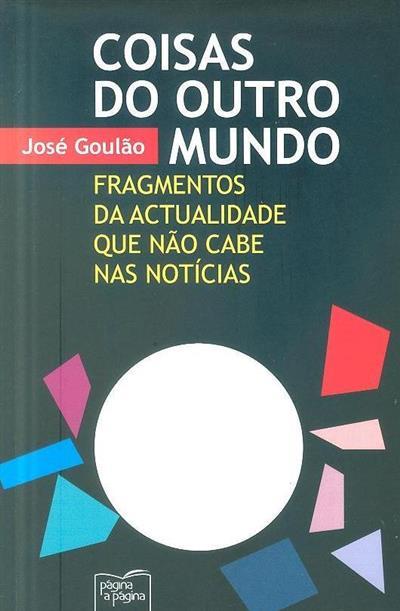 Coisas do outro mundo (José Goulão)
