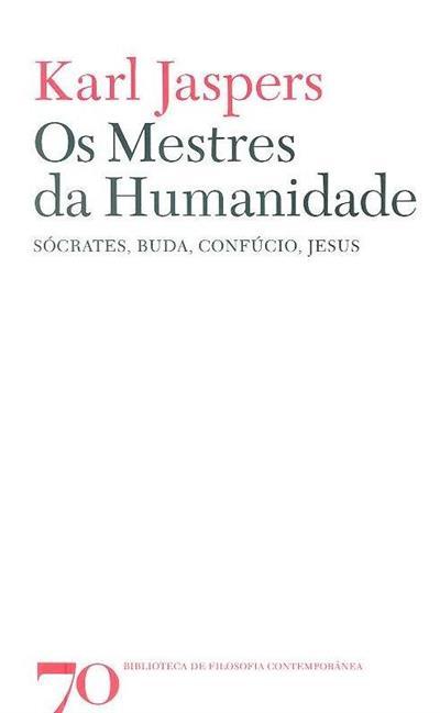 Os mestres da humanidade (Karl Jaspers)