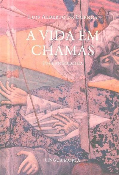 A vida em chamas (Luis Alberto de Cuenca)