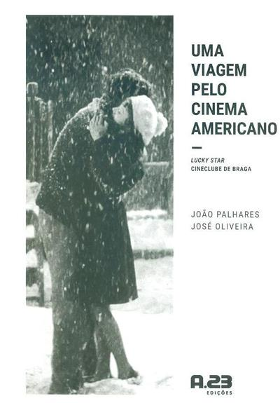 Uma viagem pelo cinema americano (João Palhares, José Oliveira)
