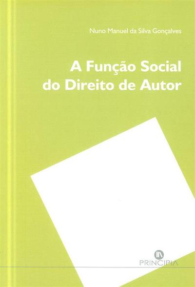 A função social do direito de autor (Nuno Manuel da Silva Gonçalves)