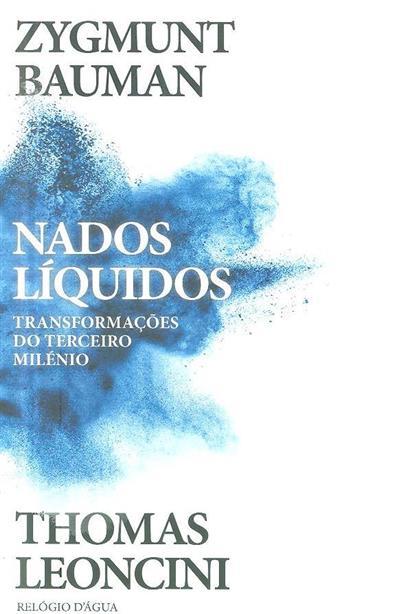 Nados líquidos (Zygmunt Bauman, Thomas Leoncini)