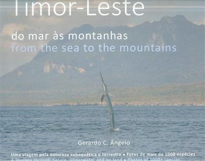 Timor-Leste, do mar às montanhas (Gerardo C. Ângelo)
