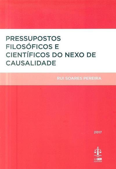 Pressupostos filosóficos e científicos do nexo de causalidade (Rui Soares Pereira ?)