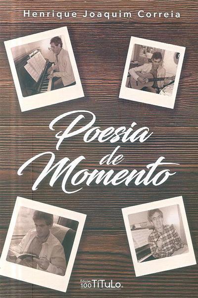 Poesia de momento (Henrique Joaquim Correia)