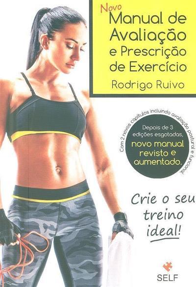 Novo manual de avaliação e prescrição de exercício (Rodrigo Ruivo)