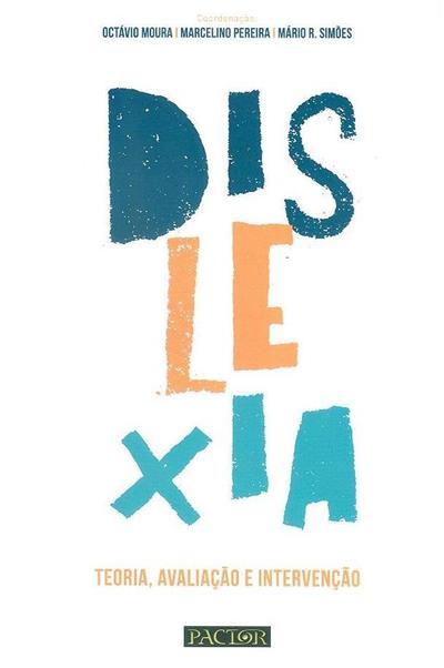 Dislexia (org. Octávio Moura, Marcelino Pereira, Mário R. Simões)