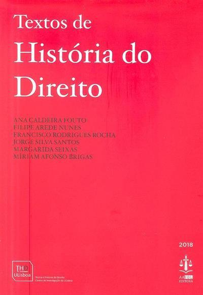 Textos de história do Direito (Ana Caldeira Fouto... [et al.])