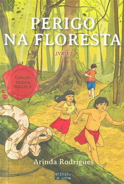 Perigo na floresta (Arinda Rodrigues)