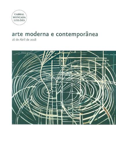 Arte moderna e contemporânea (Cabral Moncada Leilões)