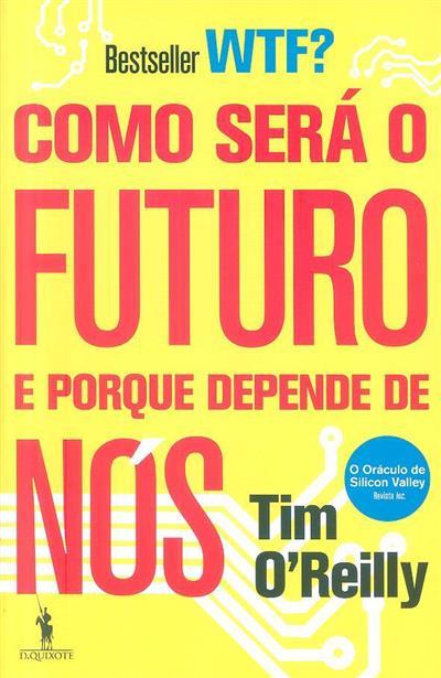 Como será o futuro e porque depende de nós (Tim O'Reilly)