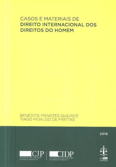 Casos e materiais de direito internacional dos direitos do homem (Benedita Menezes Queiroz, Tiago Fidalgo de Freitas)