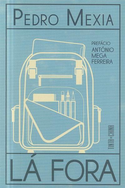 Lá fora (Pedro Mexia)