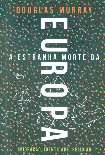 A estranha morte da Europa (Douglas Murray)