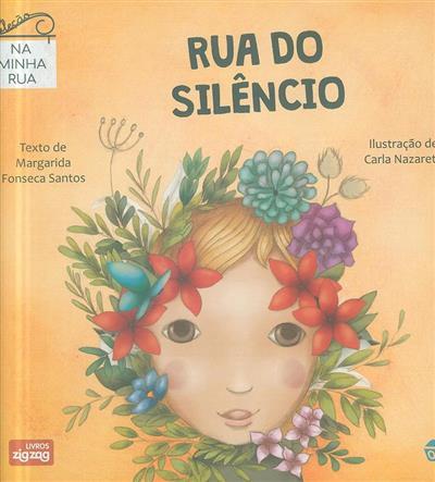 Rua do silêncio (Margarida Fonseca Santos)