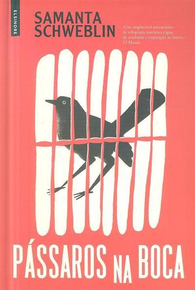 Pássaros na boca (Samanta Schweblin)