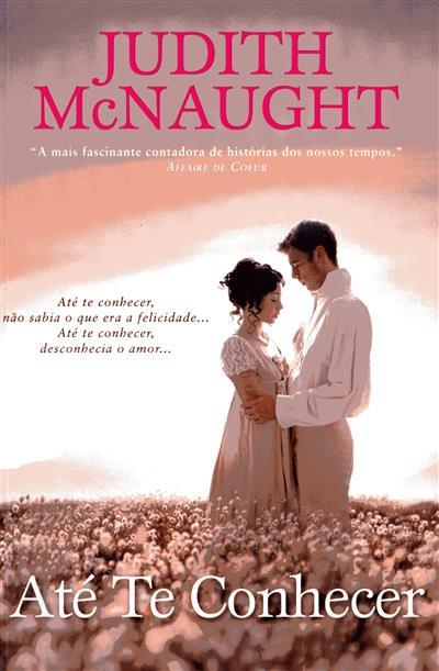 Até te conhecer (Judith Mcnaught)