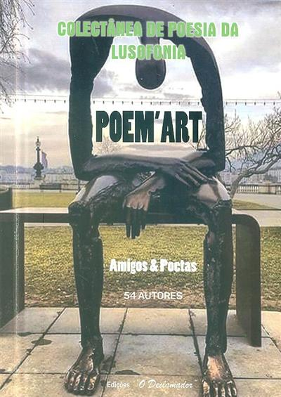 Poem'art (coord. lit. Jorge Manuel Ramos, Maria Abrantes Bernardino)