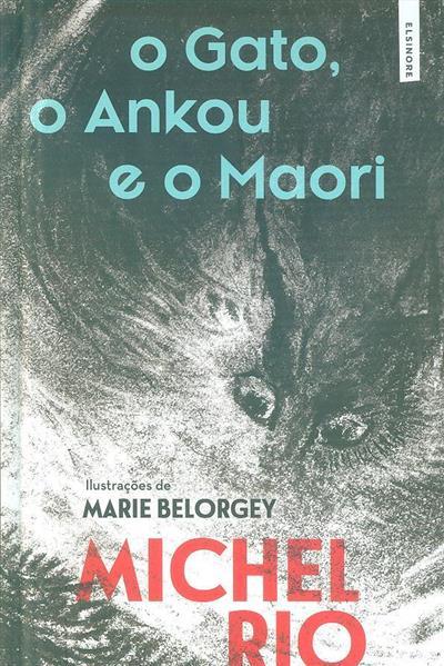 O Gato, o Ankou e o Maori (Michel Rio)