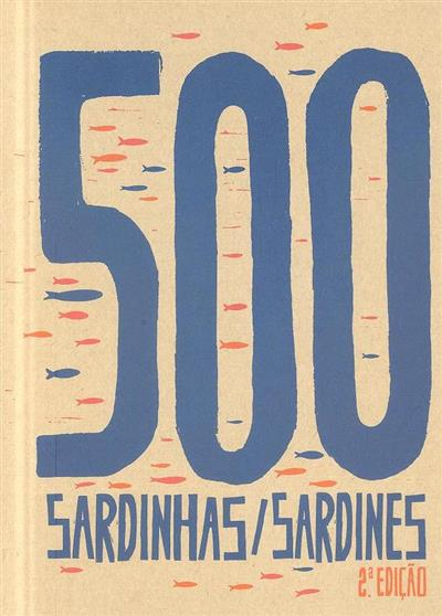 500 sardinhas 2003-2013 (coord. EGEAC)