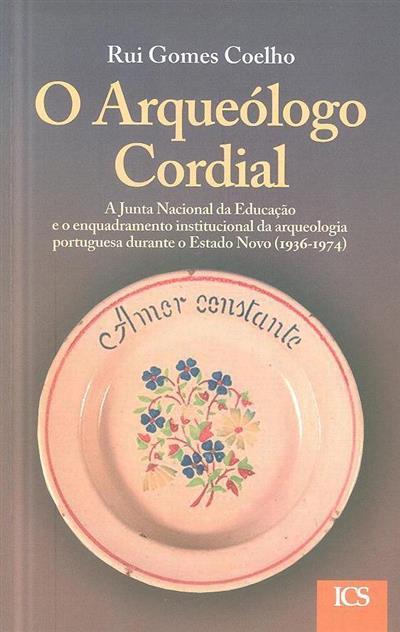 O arqueólogo cordial (Rui Gomes Coelho)