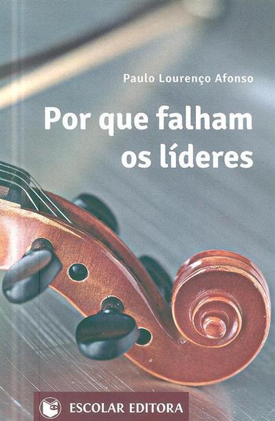 Por que falham os líderes (Paulo Lourenço Afonso)