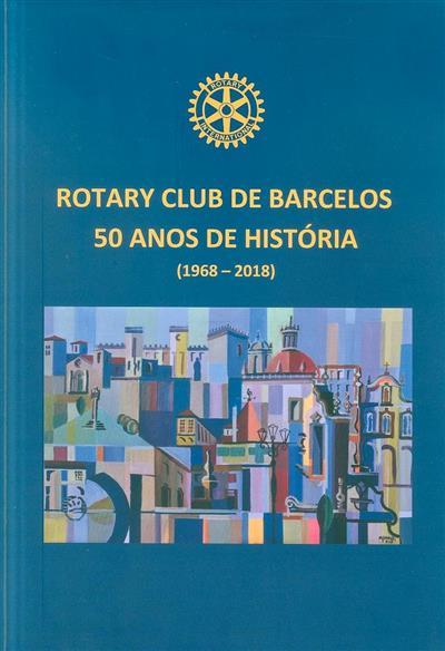 Rotary Club de Barcelos (org. e coord. António Sousa)