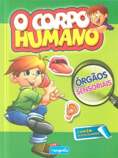 Orgãos sensoriais (trad. José Luís Martins, Maria João Fonseca   )