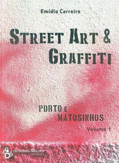 Street art & graffiti (Emídio Carreiro)