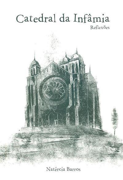 Catedral da infâmia (Natércia Barros)