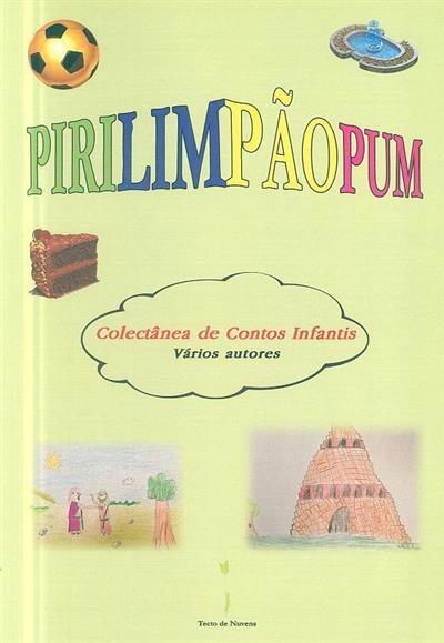 Pirilimpãopum (coord. Teresa Cunha)