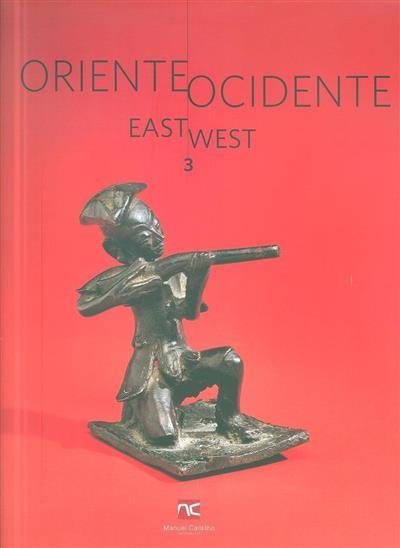 Oriente Ocidente (textos Manuel Castilho, Hugo Miguel Crespo)